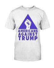 Americans Against Trump Shirt Classic T-Shirt front