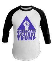 Americans Against Trump Shirt Baseball Tee thumbnail