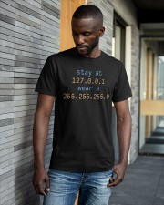 Stay At 127 0 0 1 Wear A 255 255 255 0 Shirt Classic T-Shirt apparel-classic-tshirt-lifestyle-front-41-b
