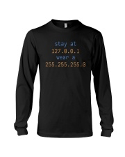Stay At 127 0 0 1 Wear A 255 255 255 0 Shirt Long Sleeve Tee tile