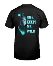 Wolf She Keeps Me Wild Shirt Classic T-Shirt back
