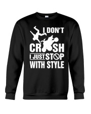 Atv I Dont Crush I Just Stop With Style Shirt Crewneck Sweatshirt thumbnail