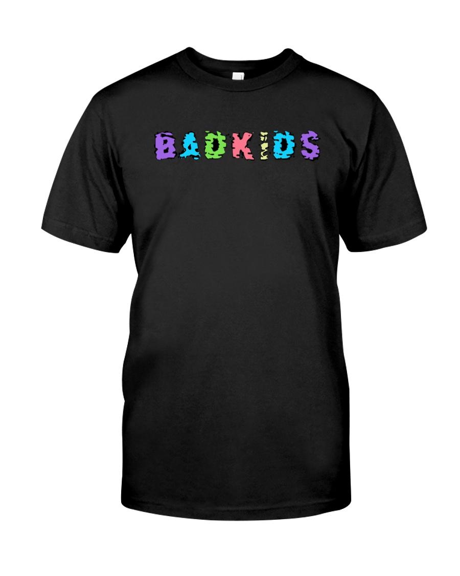 Badkids Shirt Classic T-Shirt