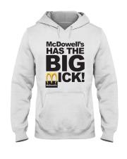 Mcdowell's Has The Big Mick Shirt Hooded Sweatshirt thumbnail