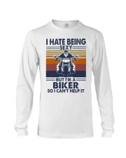 Vintage I Hate Being Sexy But Im A Biker Shirt Long Sleeve Tee thumbnail