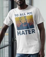 Vintage Trump To All My Hater Shirt Classic T-Shirt apparel-classic-tshirt-lifestyle-front-39