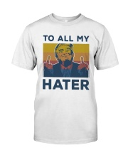 Vintage Trump To All My Hater Shirt Premium Fit Mens Tee thumbnail