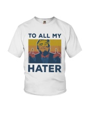 Vintage Trump To All My Hater Shirt Youth T-Shirt thumbnail