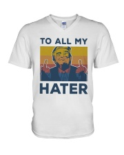 Vintage Trump To All My Hater Shirt V-Neck T-Shirt thumbnail