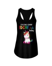 Unicorn Feeling Kinda Idgaf Ish Today Shirt Ladies Flowy Tank thumbnail