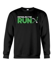Establish The Run Shirt Crewneck Sweatshirt thumbnail