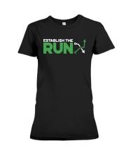 Establish The Run Shirt Premium Fit Ladies Tee thumbnail