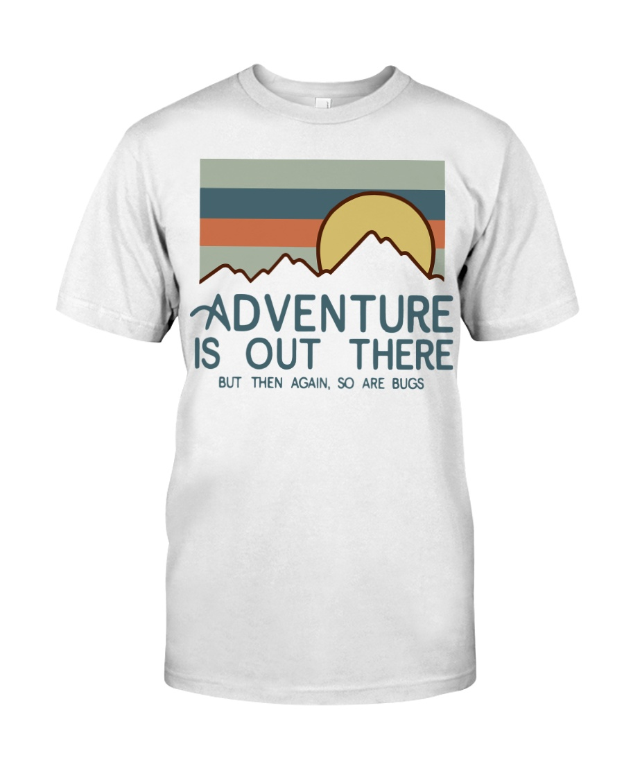 Vintage Hiking Adventure Is Out There Bugs Shirt Classic T-Shirt