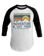 Vintage Hiking Adventure Is Out There Bugs Shirt Baseball Tee thumbnail