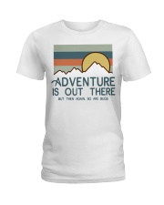 Vintage Hiking Adventure Is Out There Bugs Shirt Ladies T-Shirt thumbnail