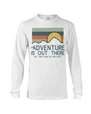 Vintage Hiking Adventure Is Out There Bugs Shirt Long Sleeve Tee thumbnail