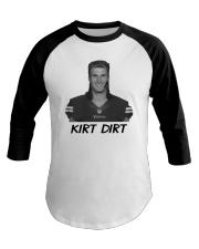 Official Kirk Dirt Shirt Baseball Tee thumbnail