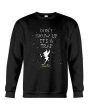 Tinkerbell Don't Grow Up It's A Trap Shirt Crewneck Sweatshirt thumbnail