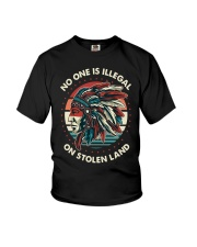 No One Is Illegal On Stolen Land Shirt Youth T-Shirt thumbnail