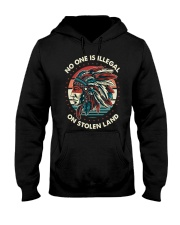 No One Is Illegal On Stolen Land Shirt Hooded Sweatshirt thumbnail