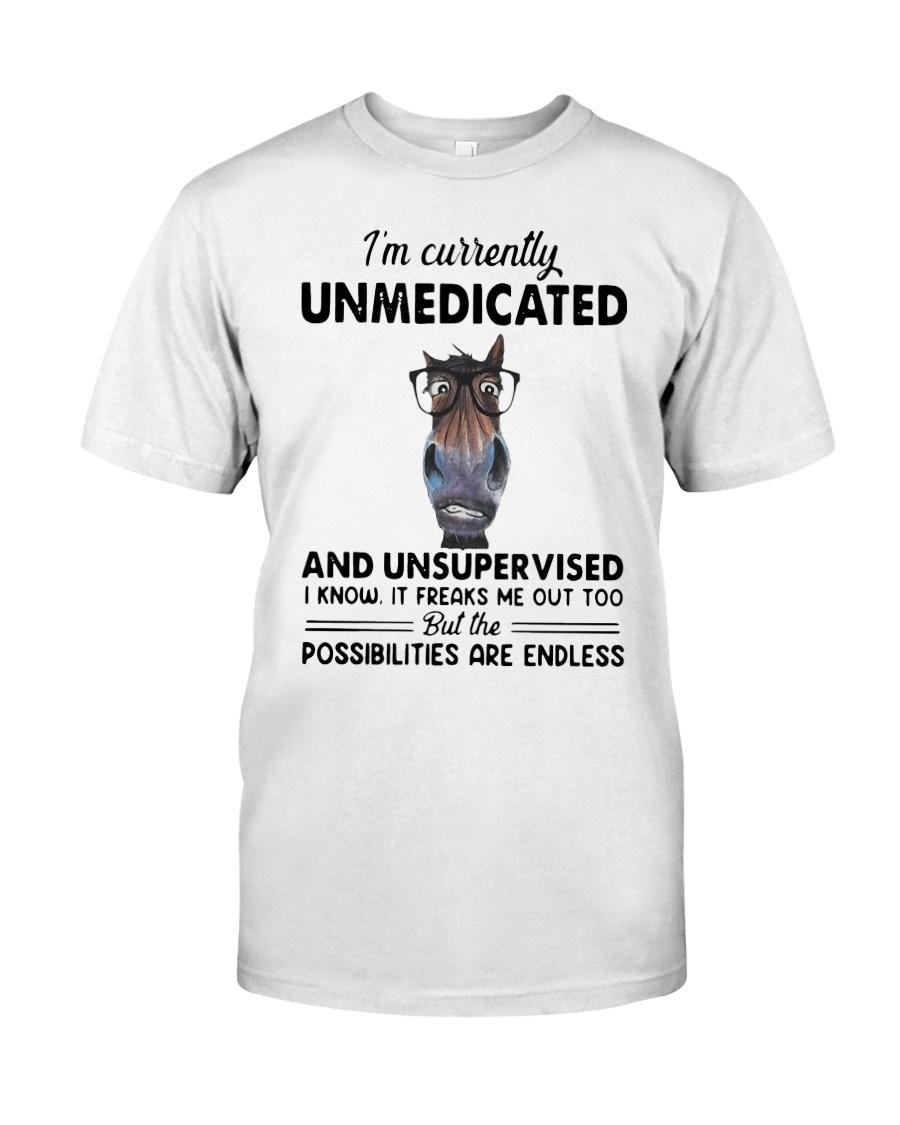 Heifer Im Currently Unmedicated Unsupervise Shirt Classic T-Shirt