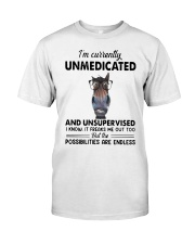Heifer Im Currently Unmedicated Unsupervise Shirt Classic T-Shirt front