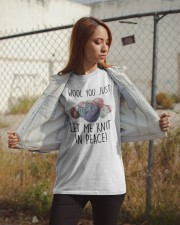Wool You Just Let Me Knit In Peace Shirt Classic T-Shirt apparel-classic-tshirt-lifestyle-07