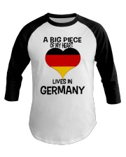 A Big Piece Of My Heart Lives In German Shirt Baseball Tee thumbnail