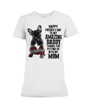 Bulldog Father Day Amazing Daddy Thanks Mom Shirt Premium Fit Ladies Tee thumbnail