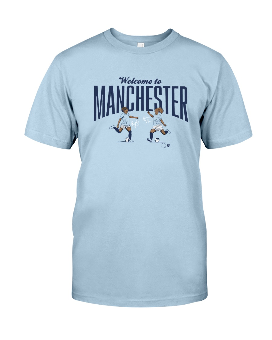Lavelle Mewis Welcome To Manchester Shirt Classic T-Shirt