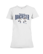 Lavelle Mewis Welcome To Manchester Shirt Premium Fit Ladies Tee thumbnail