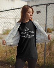 Demand Evidence And Think Critically Shirt Classic T-Shirt apparel-classic-tshirt-lifestyle-07