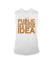 Public Castration Is A Good Idea Shirt Sleeveless Tee thumbnail