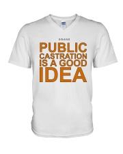 Public Castration Is A Good Idea Shirt V-Neck T-Shirt thumbnail