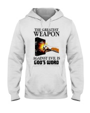The Greatest Weapon Against Evil Is Gods Shirt Hooded Sweatshirt thumbnail