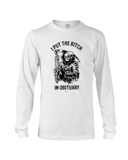 Death I Put The Bitch In Obituary Shirt Long Sleeve Tee thumbnail