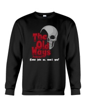Skull The Old Ways Podcast Come Join Us Shirt Crewneck Sweatshirt thumbnail