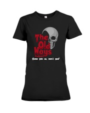 Skull The Old Ways Podcast Come Join Us Shirt Premium Fit Ladies Tee thumbnail