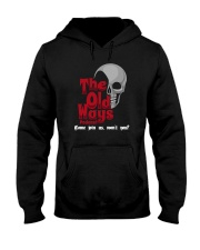 Skull The Old Ways Podcast Come Join Us Shirt Hooded Sweatshirt thumbnail