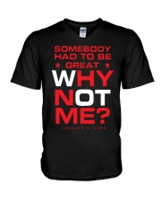 Somebody Had To Be Great Why Not Me Shirt V-Neck T-Shirt thumbnail