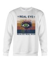 Vintage Weed Real Eye Realize Real High Shirt Crewneck Sweatshirt thumbnail