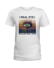 Vintage Weed Real Eye Realize Real High Shirt Ladies T-Shirt thumbnail