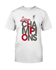 Lfc Doubters Believers Champions Shirt Classic T-Shirt front