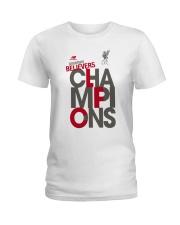 Lfc Doubters Believers Champions Shirt Ladies T-Shirt thumbnail