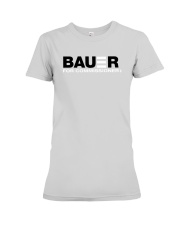 Reds Bauer For Commissioner Shirt Premium Fit Ladies Tee thumbnail
