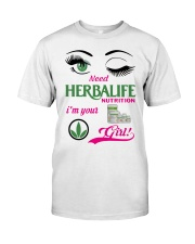 Need Herbalife Nutrition I'm Your Girl Shirt Classic T-Shirt front