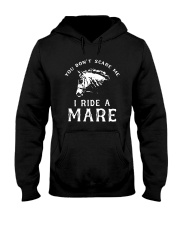 Horse You Dont Scare Me I Ride A Mare Shirt Hooded Sweatshirt thumbnail