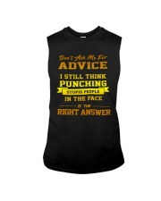 Don't Ask Me Advice I Still Think Punching Shirt Sleeveless Tee thumbnail
