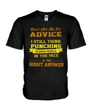 Don't Ask Me Advice I Still Think Punching Shirt V-Neck T-Shirt thumbnail