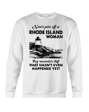 Never Piss Off A Rhode Island Woman Shirt Crewneck Sweatshirt thumbnail